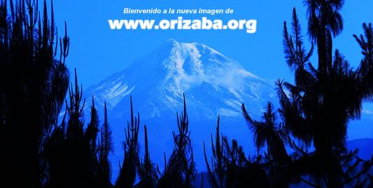 Bienvenido a la nueva imagen de www.orizaba.org