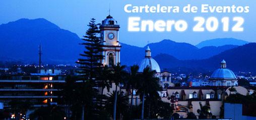 Cartelera de Eventos de la Ciudad de Orizaba, Veracruz de Enero 2012.