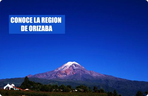 Conoce la Región de Orizaba Veracruz