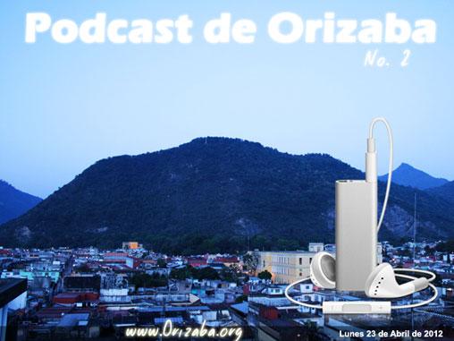 Noticias semanales de la ciudad de Orizaba para escuchar y descargar en Mp3